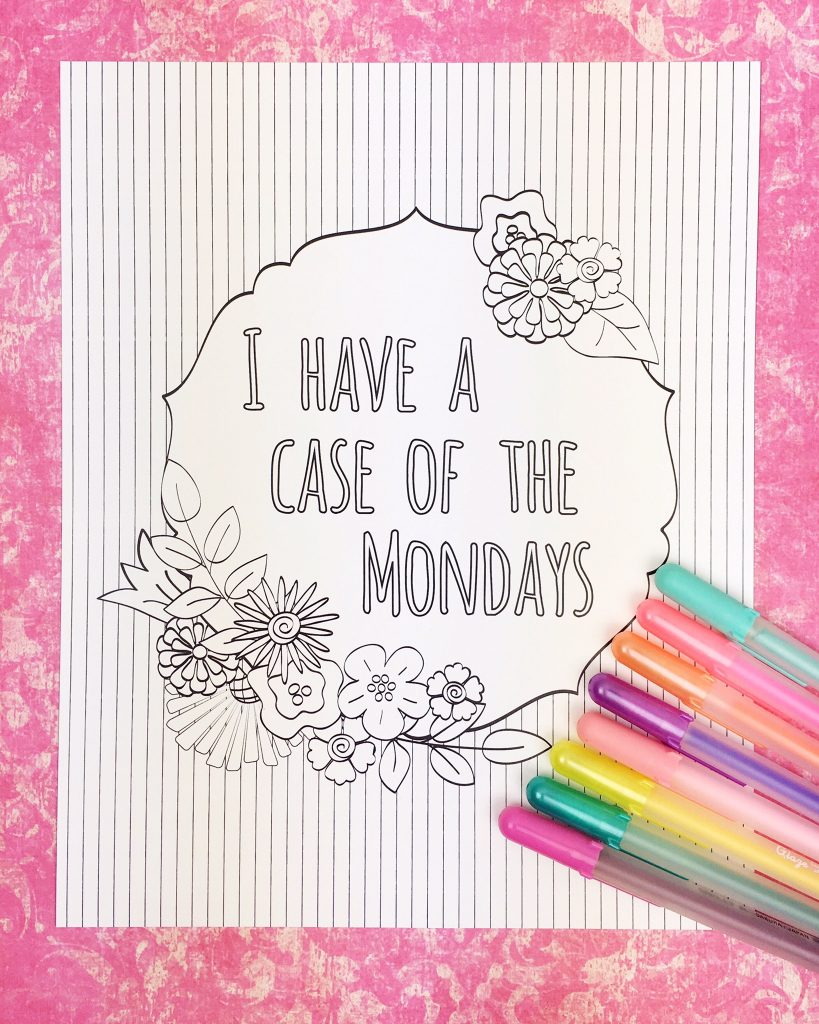 A Case of the Mondays coloring book. Coloring pages for real life from Carla Schauer. Funny!