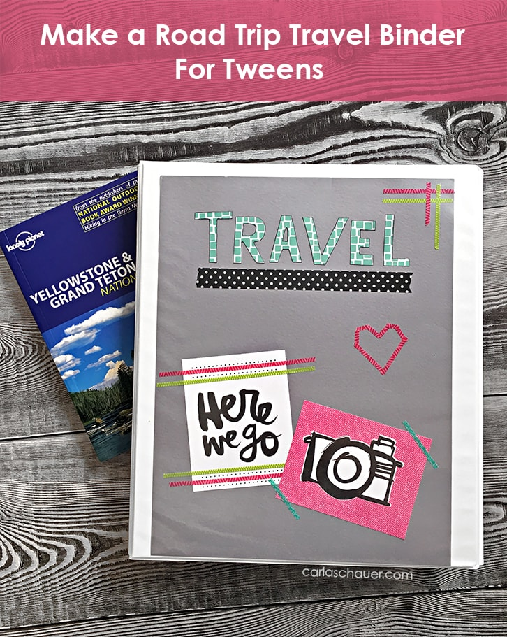 Make a Tween Travel Binder | Carla Schauer Designs. Cute binder instructions and links to free tween travel game printables.
